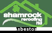 Shamrock Reroofing Asbestos